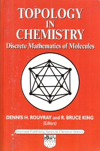 Topology in Chemistry - 1st Edition - ISBN: 9781898563761, 9780857099617