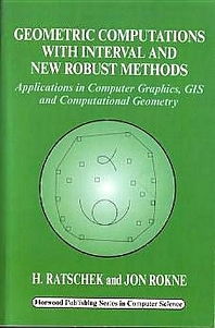 Cover image for Geometric Computations with Interval and New Robust Methods