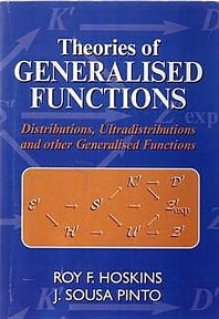 Theories of Generalised Functions - 1st Edition - ISBN: 9781898563983, 9780857099488