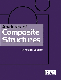 Analysis of Composite Structures - 1st Edition - ISBN: 9781903996027, 9780080950662