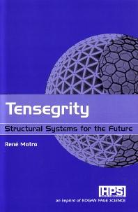 Tensegrity, 1st Edition,René Motro,ISBN9781903996379