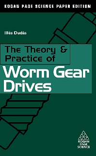 The Theory and Practice of Worm Gear Drives - 1st Edition - ISBN: 9781903996614, 9780080542744