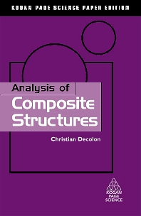 Analysis of Composite Structures, 1st Edition,ISBN9781903996621