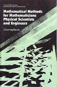 Cover image for Mathematical Methods for Mathematicians, Physical Scientists and Engineers