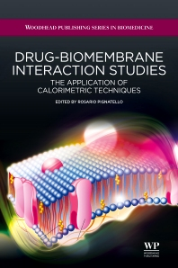 Drug-Biomembrane Interaction Studies - 1st Edition - ISBN: 9781907568053, 9781908818348