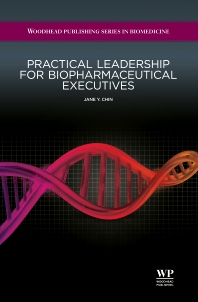 Cover image for Practical Leadership for Biopharmaceutical Executives