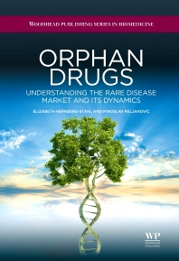 Orphan Drugs - 1st Edition - ISBN: 9781907568091, 9781908818393