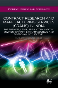 Contract Research and Manufacturing Services (CRAMS) in India, 1st Edition,M Antani,G Gokhale,ISBN9781907568190
