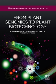 From Plant Genomics to Plant Biotechnology, 1st Edition,P Poltronieri,N Burbulis,C Fogher,ISBN9781907568299