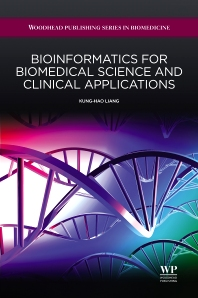 Cover image for Bioinformatics for Biomedical Science and Clinical Applications