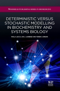 Cover image for Deterministic Versus Stochastic Modelling in Biochemistry and Systems Biology