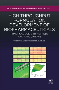 High-Throughput Formulation Development of Biopharmaceuticals - 1st Edition - ISBN: 9781907568633, 9781908818768
