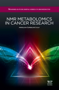 NMR Metabolomics in Cancer Research - 1st Edition - ISBN: 9781907568848, 9781908818263