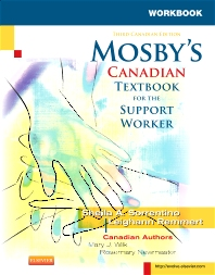 Workbook to Accompany Mosby's Canadian Textbook for the Support Worker - 3rd Edition - ISBN: 9781927406069