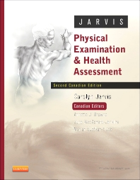 Physical Examination and Health Assessment - Canadian - 2nd Edition - ISBN: 9781926648729, 9781926648798