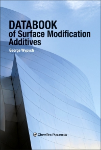 Databook of Surface Modification Additives - 1st Edition - ISBN: 9781927885352, 9781927885369