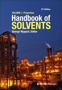 Handbook of Solvents, Volume 1 - 3rd Edition - ISBN: 9781927885383