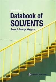 Databook of Solvents - 2nd Edition - ISBN: 9781927885451, 9781927885468