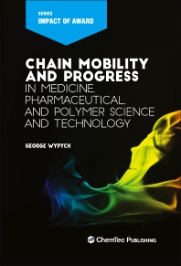 Cover image for Chain Mobility and Progress in Medicine, Pharmaceuticals, and Polymer Science and Technology