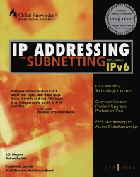 IP Addressing & Subnetting INC IPV6, 1st Edition, Syngress,ISBN9781928994015