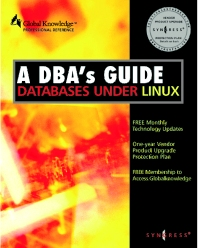 Cover image for DBAs Guide to Databases Under Linux