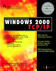 Troubleshooting Windows 2000 TCP/IP - 1st Edition - ISBN: 9781928994114, 9780080481456
