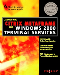 Cover image for Configuring Citrix Metaframe for Windows 2000 Terminal Services