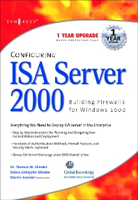 Configuring ISA Server 2000, 1st Edition, Syngress,ISBN9781928994299