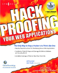 Hack Proofing Your Web Applications - 1st Edition - ISBN: 9781928994312, 9780080478135