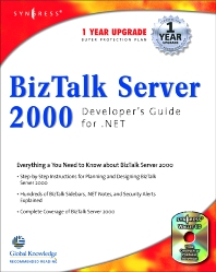 Biz Talk Server 2000 Developer's Guide - 1st Edition - ISBN: 9781928994404, 9780080476117