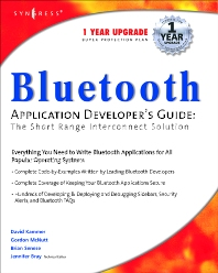 Bluetooth Application Developer's Guide, 1st Edition, Syngress,ISBN9781928994428