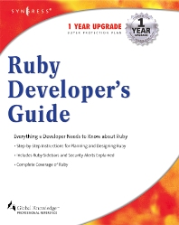 Ruby Developers Guide, 1st Edition, Syngress,ISBN9781928994640