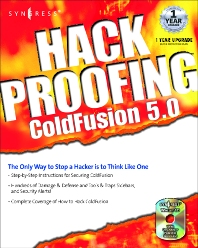 Hack Proofing ColdFusion, 1st Edition, Syngress,ISBN9781928994770