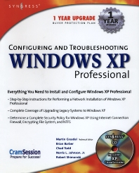 Configuring and Troubleshooting Windows XP Professional - 1st Edition - ISBN: 9781928994800, 9780080476698