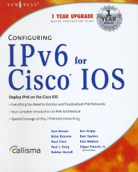 Configuring IPv6 For Cisco IOS - 1st Edition - ISBN: 9781928994848, 9780080476766