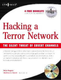 Hacking a Terror Network: The Silent Threat of Covert Channels - 1st Edition - ISBN: 9781928994985, 9780080488882