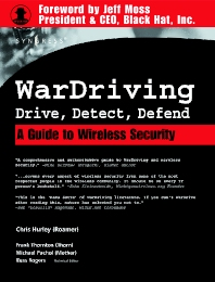 WarDriving: Drive, Detect, Defend - 1st Edition - ISBN: 9781931836036, 9780080481685