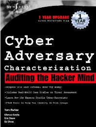 Cyber Adversary Characterization - 1st Edition - ISBN: 9781931836111, 9780080476995