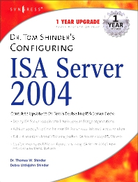 Dr. Tom Shinder's Configuring ISA Server 2004, 1st Edition,Debra Littlejohn Shinder,Thomas W Shinder,ISBN9781931836197
