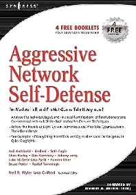 Aggressive Network Self-Defense - 1st Edition - ISBN: 9781931836203, 9780080488295