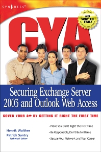 Cover image for CYA Securing Exchange Server 2003