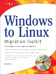 Windows to Linux Migration Toolkit - 1st Edition - ISBN: 9781931836395, 9780080481760