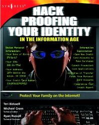 Hack Proofing Your Identity In The Information Age - 1st Edition - ISBN: 9781931836517, 9780080478081