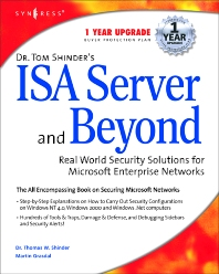 Dr Tom Shinder's ISA Server and Beyond - 1st Edition - ISBN: 9781931836661, 9780080477398