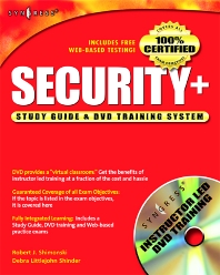 Security + Study Guide and DVD Training System - 1st Edition - ISBN: 9781931836722, 9780080480817