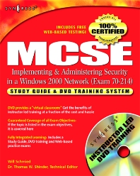 MCSE/MCSA Implementing and Administering Security in a Windows 2000 Network (Exam 70-214) - 1st Edition - ISBN: 9781931836845, 9780080479316