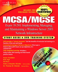 MCSA/MCSE Implementing, Managing, and Maintaining a Microsoft Windows Server 2003 Network Infrastructure (Exam 70-291), 1st Edition, Syngress,ISBN9781931836920