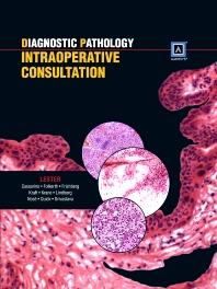 Diagnostic Pathology: Intraoperative Consultation - 1st Edition - ISBN: 9781931884976