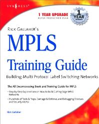 Rick Gallahers MPLS Training Guide, 1st Edition, Syngress,ISBN9781932266009