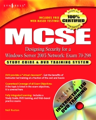 MCSE Designing Security for a Windows Server 2003 Network (Exam 70-298) - 1st Edition - ISBN: 9781932266559, 9780080479279